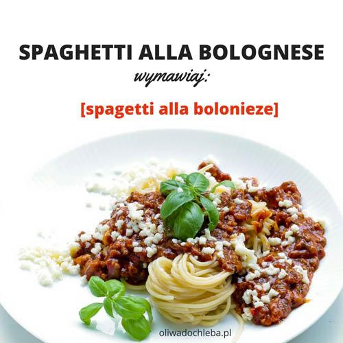jak wymawiać nazwy włoskich potraw
